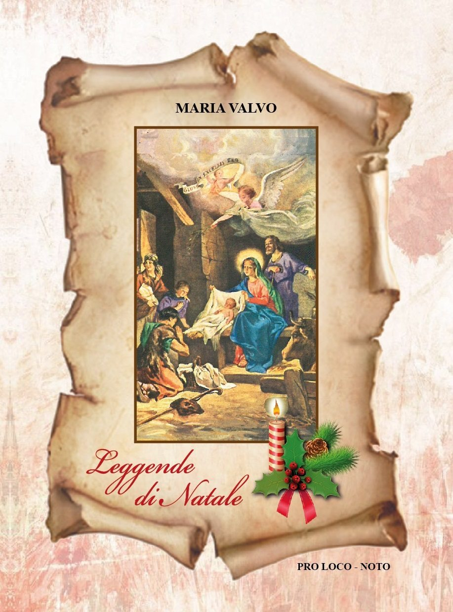 Poesie Di Natale In Dialetto Siciliano.Categorie Pubblicazioni Pro Noto Leggende Di Natale